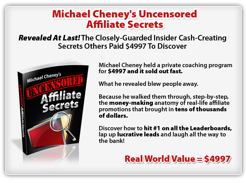 Michael Cheney's Uncensored Affiliate Secrets ConYeco