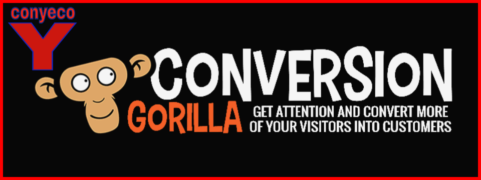 Conversion Gorilla Review Bonuses – New Marketing Software To Grab Attention, Drive More Traffic, Boost Clicks and Conversions To Increase Sales