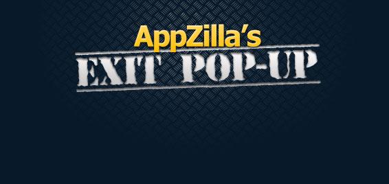 AppZilla-Review-Bonuses-conyeco-lanzapodcast-Lucas Valera-7-AppZilla-Exit-Pop-Up